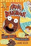 The Spinny Icky Showdown: The Adventures of Arnie the Doughnut (The Adventures of Arnie the Doughnut, 3)