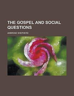 The Gospel and Social Questions