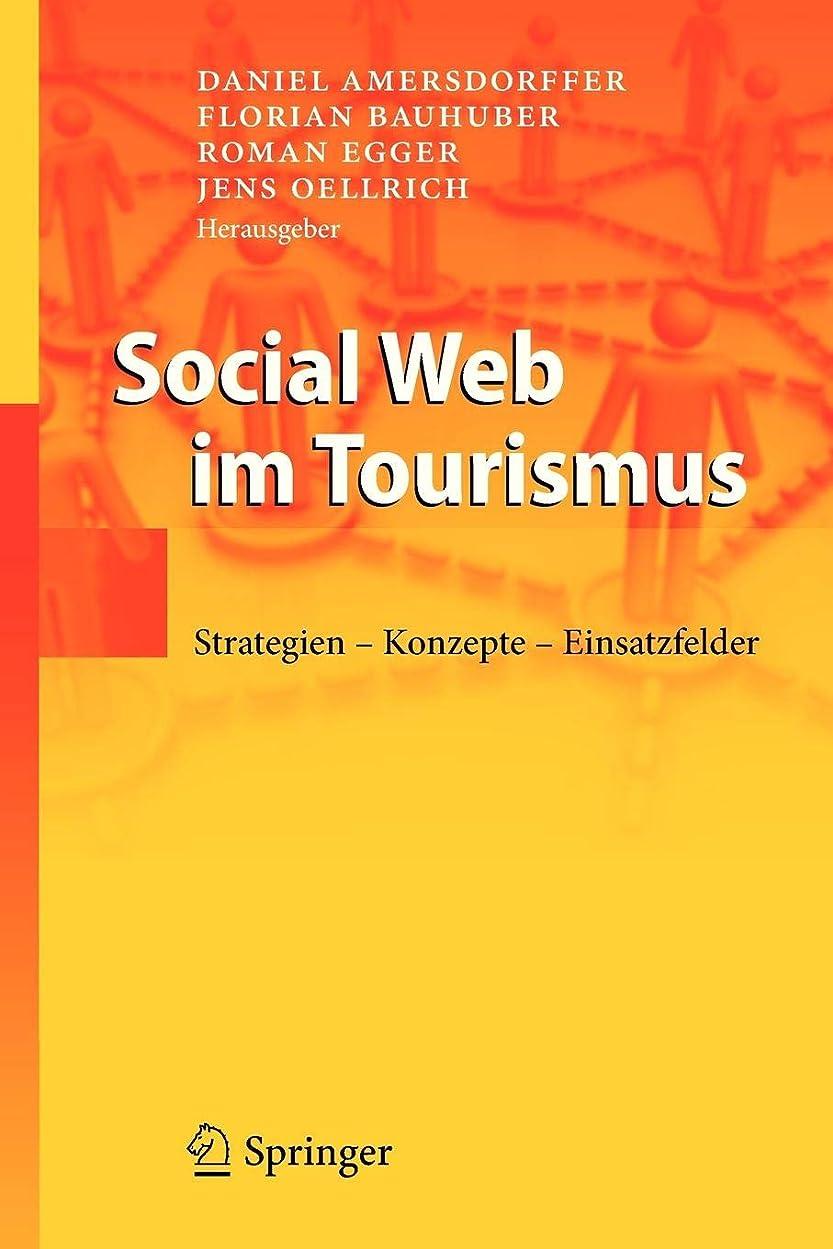発音謝罪する風が強いSocial Web im Tourismus: Strategien - Konzepte - Einsatzfelder