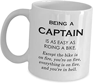 Captain Mug Coffee Tea Cup Gifts for Men Women - As Easy As Riding A Bike On Fire - Funny Cute Gag Gift Commander Chief Officer Army Starship Navy Sailor Ship Marine Boat Pilot