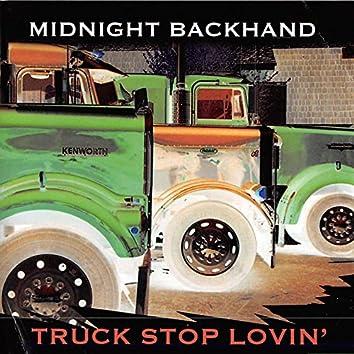 Truck Stop Lovin'