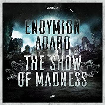 The Show Of Madness (Radio Edit)