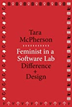 Feminist in a Software Lab: Difference + Design (metaLABprojects)