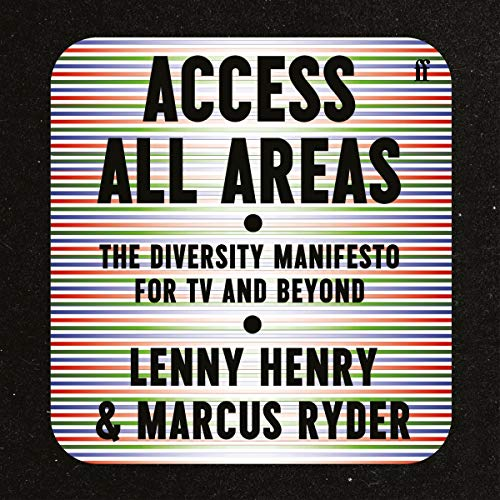 Access All Areas Audiobook By Lenny Henry, Marcus Ryder cover art