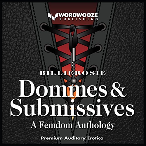 Dommes & Submissives audiobook cover art