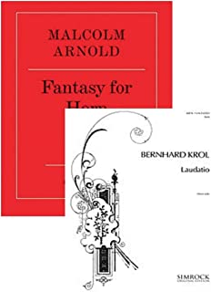 Fantasy for Horn / Laudatio for French Horn. TWO BOOKS IN ONE.