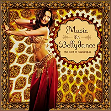 Music for Bellydance - The Best of Arabesque