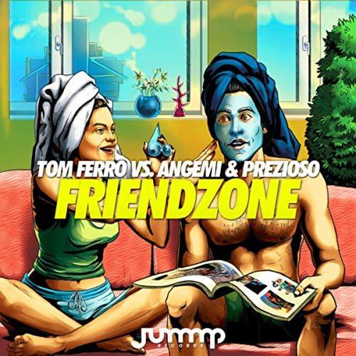 Tom Ferro, Angemi & Prezioso