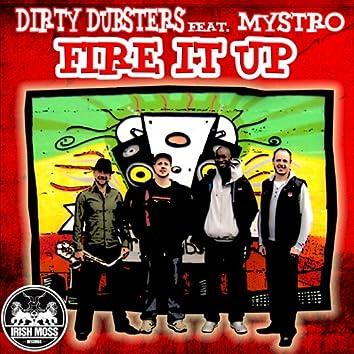 Fire It Up (feat. Mystro)