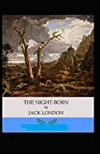 The Night-Born Annotated