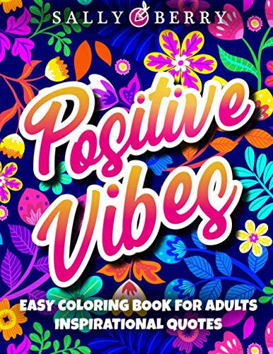 Easy Coloring Book for Adults Inspirational Quotes: Simple Large Print Coloring Pages with Positive...