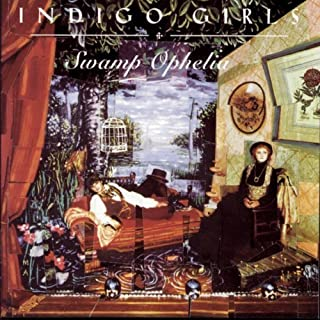 Swamp Ophelia by Indigo Girls (1994) Audio CD