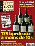 La Revue du vin de France - n°460 - 01/04/2002 - 175 bordeaux à moins de 10€ / Le guide 2002 des millésimes