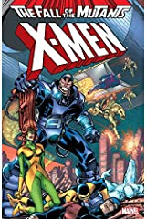 X-Men: Fall of the Mutants Vol. 2: Fall of the Mutants - Volume 2 Kindle Edition
