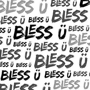 BLESS Ü