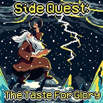 The Taste For Glory