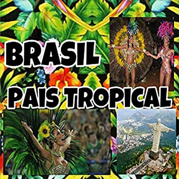 Brasil Pais Tropical