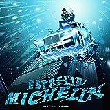 Estrella Michelin [Explicit]