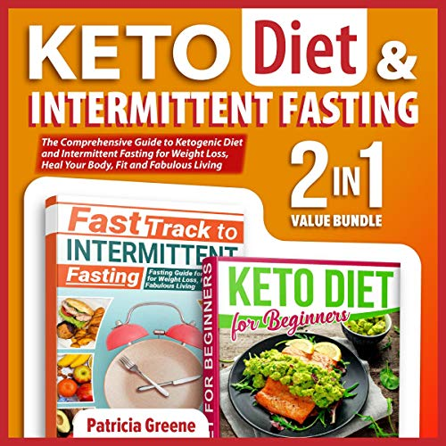 Keto Diet and Intermittent Fasting for Beginners: 2-in-1 Value Bundle audiobook cover art