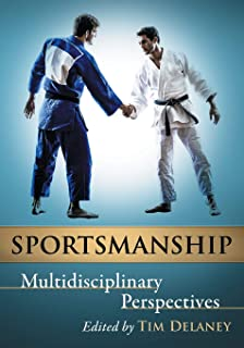 Sportsmanship: Multidisciplinary Perspectives