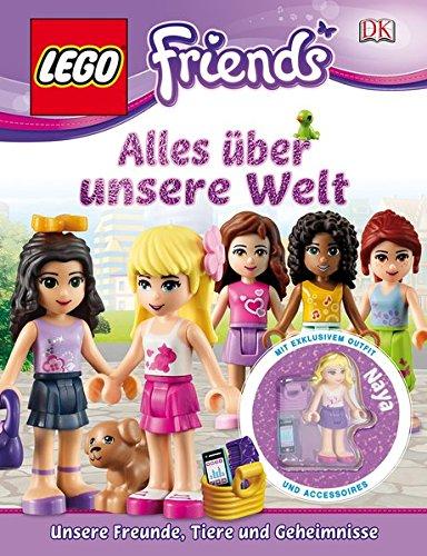 LEGO® Friends. Alles über unsere Welt: Unsere Freunde, Tiere und Geheimnisse
