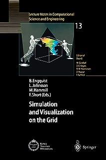 Simulation and Visualization on the Grid: Parallelldatorcentrum Kungl Tekniska Hoegskolan Seventh Annual Conference Stockh...