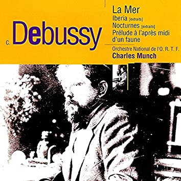 Debussy: La mer, Ibéria, Nocturnes & Prélude à l'après-midi d'un faune