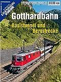 Gotthardbahn: Basistunnel und Bergstrecke