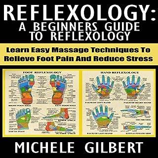 Reflexology: A Beginners Guide to Reflexology cover art