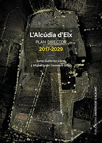 Alcúdia d'Elx, L. Plan director 2017-2029