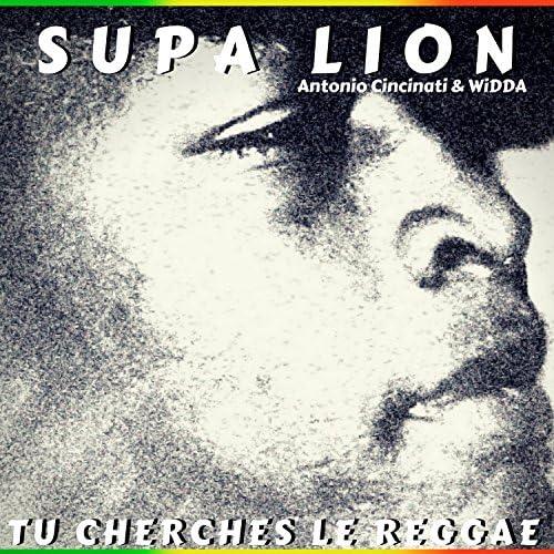 Supa Lion, Antonio Cincinati & WiDDA