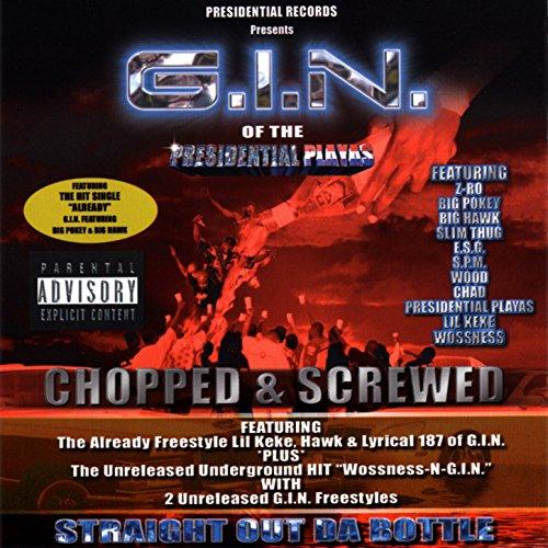 G.I.N. Freestyle (Chopped) [Explicit]