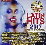 Latin Hits 2017 Club Edition