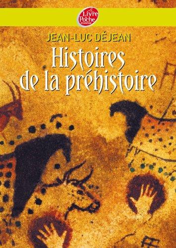 Histoires de la préhistoire