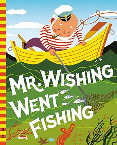 Mr. Wishing Went Fishing (G&D Vintage) (English Edition)