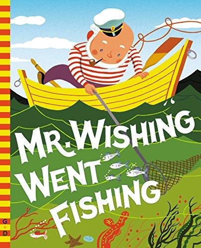 Mr. Wishing Went Fishing (G&D Vintage) (English Edition)