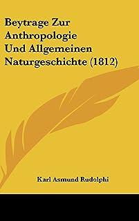 Beytrage Zur Anthropologie Und Allgemeinen Naturgeschichte (1812)