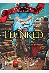 Flunked (Fairy Tale Reform School Book 1) Kindle Edition