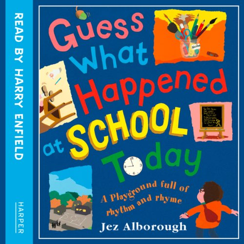 Guess What Happened at School Today audiobook cover art
