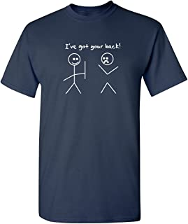 Feelin Good Tees I Got Your Back Stick Figure Graphic Friendship Novelty Sarcastic Funny T Shirt