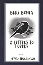 Bare Bones & Letters to Lovers: poems