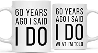 Andaz Press Funny 60th Wedding Anniversary 11oz. Couples Coffee Mug Gag Gift, 60 Years Ago I Said I Do, I Said I Do What I'm Told, 2-Pack with Gift Box for Husband Wife Parents