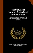 The Statutes at Large, of England and of Great Britain: From Magna Carta to the Union of the Kingdoms of Great Britain and Ireland, Volume 4