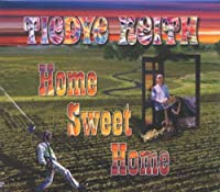 Home Sweet Home by Tiedye Keith (2008-07-08)