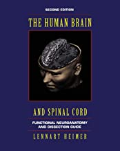 The Human Brain and Spinal Cord: Functional Neuroanatomy and Dissection Guide (Computers in Health Care)