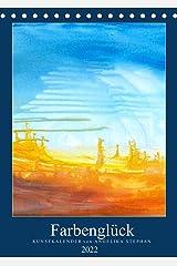 Kunstkalender Farbenglück 2022 (Tischkalender 2022 DIN A5 hoch) Kalender