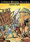 La trilogie des Flandres, Tome 3 - Conrad le hardi