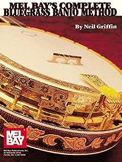 Mel Bays Complete Bluegrass Banjo Method