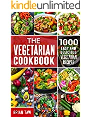 The Vegetarian Cookbook: 1000 Easy and Delicious Vegetarian Recipes