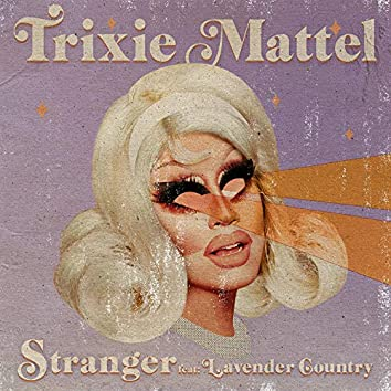 Stranger (feat. Lavender Country)